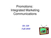 BA 320 Lecture 16 Integrated Marketing Communications