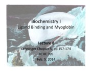 BCHE 395-8 2014 Ligand Binding and Myoglobin