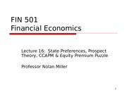 Lecture 16 -  Uncertainty and State Preferences (1)