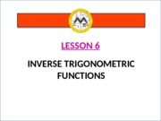 Math12-1_Lesson 6_Inverse Trigonometric Functions