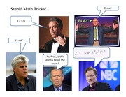Stupid Math Tricks Jan 18 2012