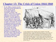 Chapter 13 The Crisis of Union 1844-1860