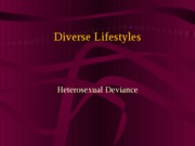 CHAPTER 9- HETEROSEXUAL DEVIANCE