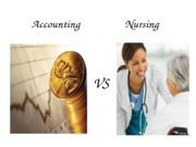 BUSINESS AND ACCOUNTING vs NURSING