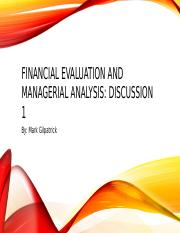 Financial Evaluation and Managerial Analysis Disc. 1.pptx