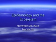 Module 11_Epidemiology and the Ecosystem