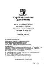 Anglo Chinese Secondary 3 GCE O level Additional Mathematics Year End Examination Papers 2007
