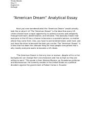 Essay Writing Thesis Statement American Dream Analytical Essay  Trinity Woods Hour  English  Mchugh  American Dream Analytical Essay Have You Ever Wondered What The American  Dream Sample High School Essay also Examples Of Thesis Statements For Essays American Dream Analytical Essay  Trinity Woods Hour  English   Example Of Thesis Statement For Argumentative Essay