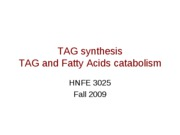 20 Lipids - TAG and FA Metabolism