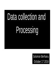 6.Data collection and process