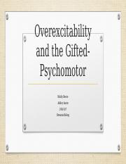 Overexcitability and the Gifted-Psychomotor.pptx