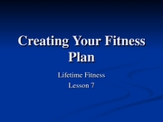 Lecture_7_-_Creating_Your_Fitness_Plan_modified