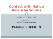 Week 3_Class 5_Sept 16_Contact with Native American Worlds