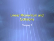Lectures 19-22 - Momentum & Center of Mass