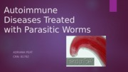 Autoimmune disease treated with parasitic worms
