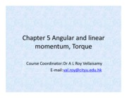 chapter 5 angular and linear momentum; torque