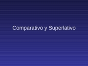 Ch5 Comparativo y Superlativo