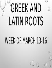 Week 5 Greek and Latin Roots