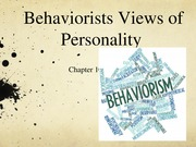 Psych 331 Kelly Stiles Behaviorists View of Personality