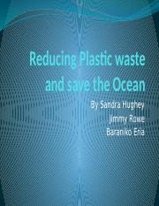 Reducing Plastic waste and save the Ocean