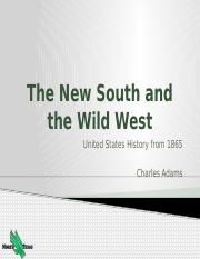Topic 01 - The New South and the Wild West