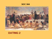 SOC 344 DATING 2 F 08
