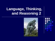 Language, Thinking & Reasoning II