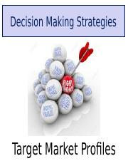 Class Notes L Decision Making Strategies  Target Market Profile.ppt