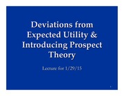 Lecture 5 - Deviations from EU and Intro to PT 1-29-15_after class