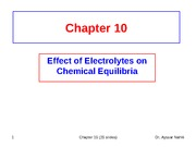 Chapter 10 (Effect of Electrolytes on Chemical Equilibria)