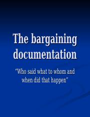 The bargaining documentation