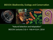 BIO154_Lect3  4_Natural Selection  Adaptation_Feb4-6_2014_MOODLE