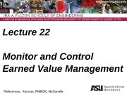 Lecture 22dm Monitor and Control - Earned Value Management(1) (1)