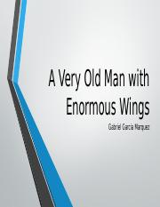 A very old man with enormous wings ENG 101 (1).pptx
