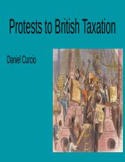 Protests to British Taxation.pptx