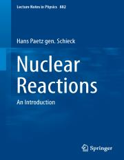 LNP0882 Hans Paetz gen. Schieck (auth.) - Nuclear Reactions_ An Introduction (Springer-Verlag Berlin