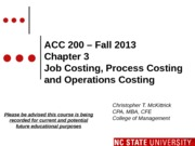 #07 CH3 MOODLE ACC200 Job  Process Cost - Fall 2013
