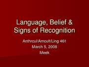 Lecture+3-5-08%2C+Language%2C+Belief+_+Signs+of+Recognition[1]