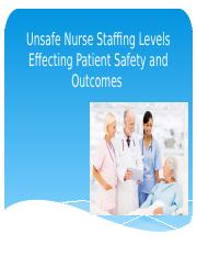Unsafe nurse staffing levels on patient safety