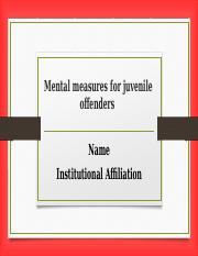 Mental measures for juvenile offenders.pptx