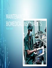 Maintenance of Biomedical Instruments.pptx