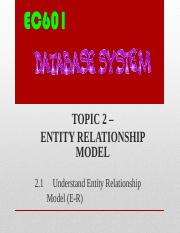 TOPIC 2 (ENTITY RELATIONSHIP MODEL).pdf