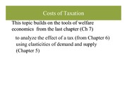 Costs of taxation complete lecture