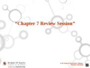 Chapter 7 Review Session