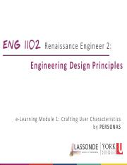 ENG 1102 Renaissance Engineer 2 - Engineering Design Principles.2015 Winter (eLearning Module 01).pd