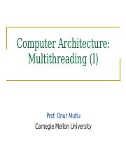 onur-740-fall13-module6.1-multithreading-part1.ppt