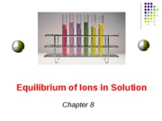 8. Equilibrium of Ions in Solution