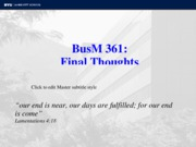 BusM 361 Final Thoughts Fall 10