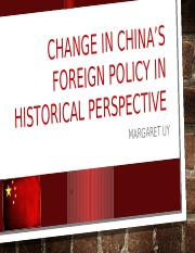 Change in China_s foreign policy in historical perspective