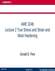 AME324b+Lecture+02+True+Stress+and+Strain+and+Work+Hardening